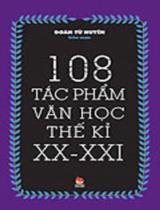 108 tác phẩm văn học thế kỉ XX - XXI/ Đoàn Tử Huyến
