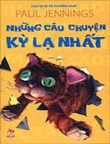 Những câu chuyện kì lạ nhất / Paul Jennings; Nguyễn Xuân Hoài, Trần Thị Thu Hiền d